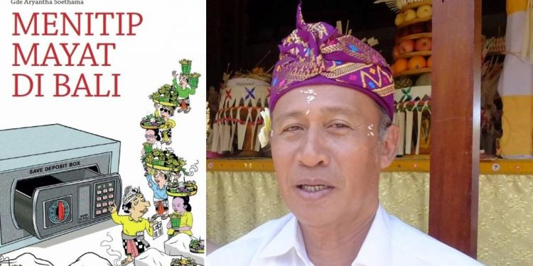 Cover buku Menitip Mayat di Bali dan pengarangnya, Gde Aryantha Soethama